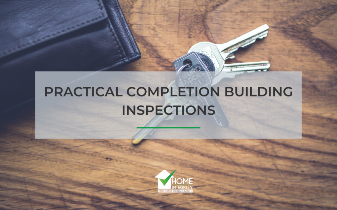 Practical Completion Building Inspections