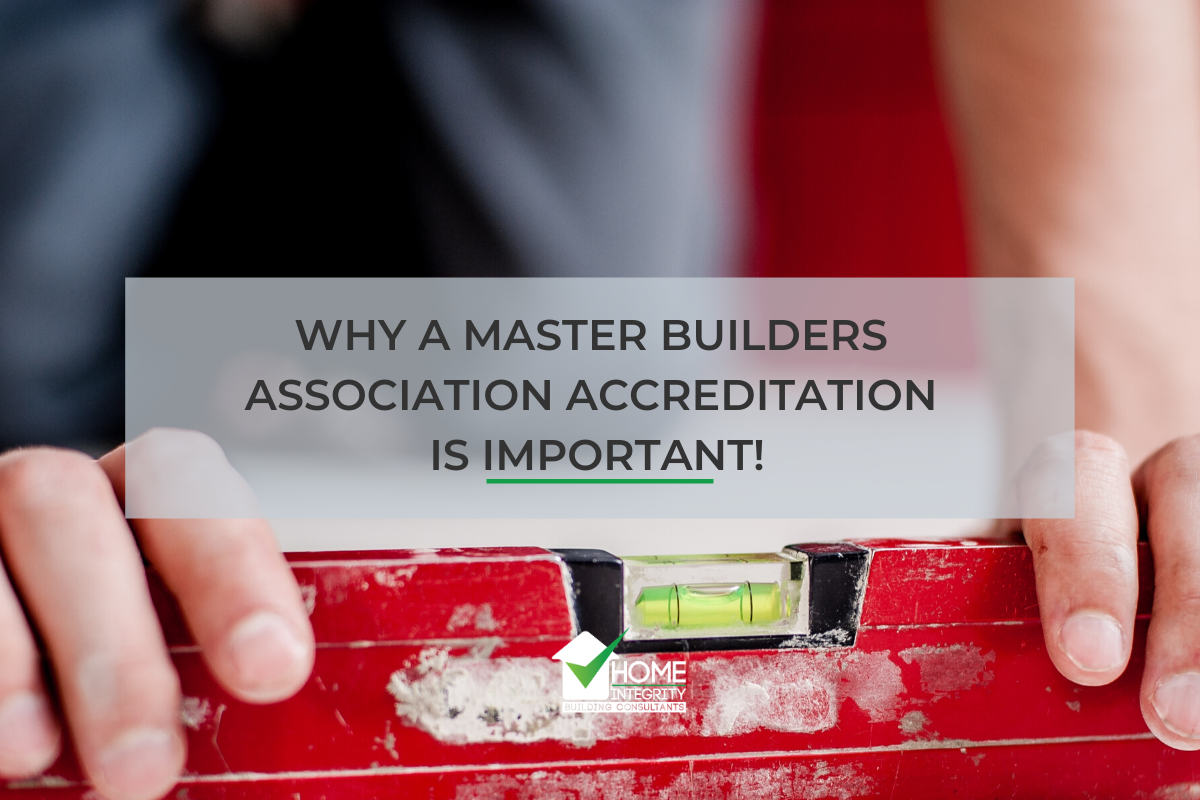 Why a Master Builders Association Accreditation Is Important
