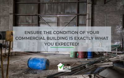 How to ensure the condition of your commercial building is exactly what you expected!
