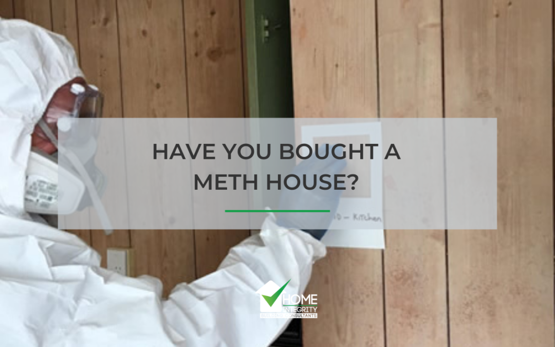 Meth Testing – Have You Bought a Meth House?