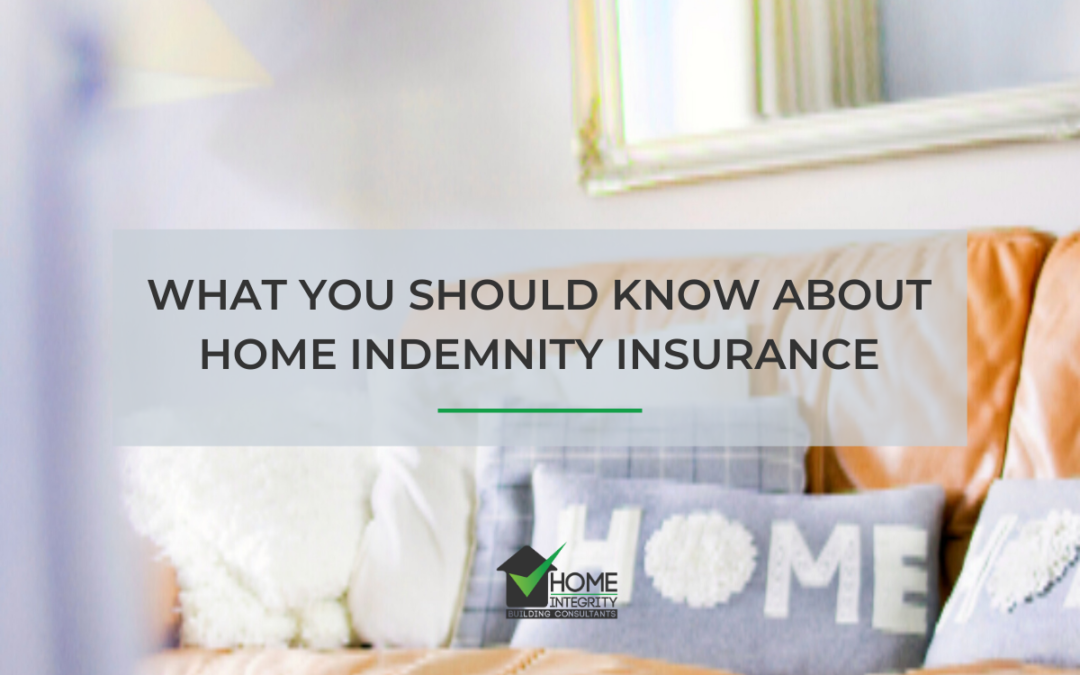 What you should know about Home Indemnity Insurance!
