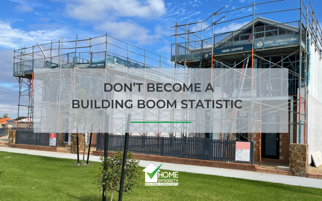 Don't become a Building Boom Statistic