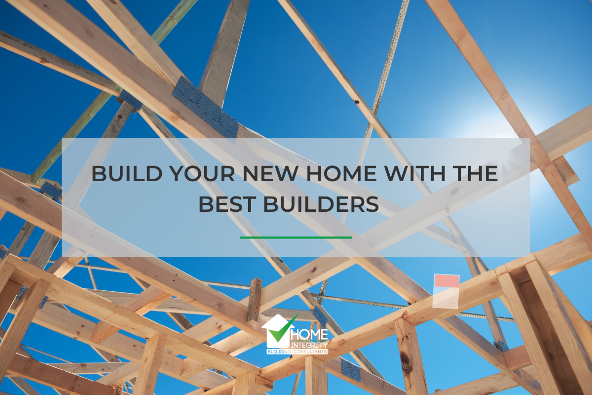 Build your New Home with the Best Builders