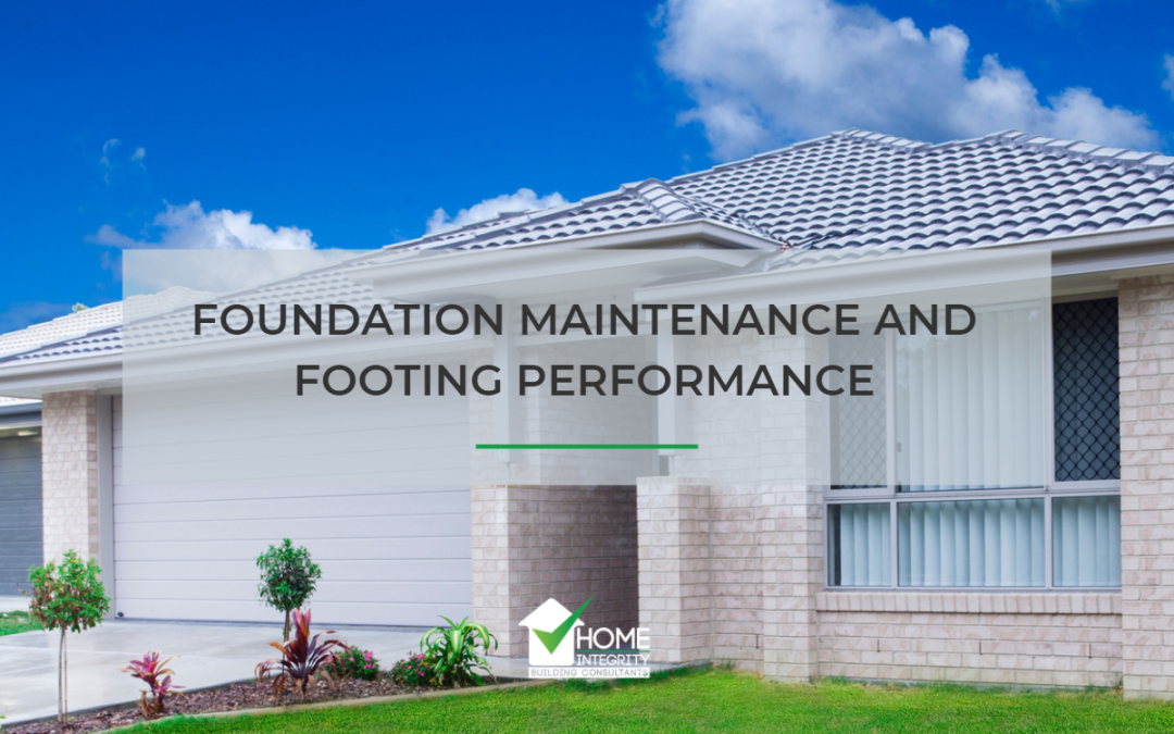 Foundation Maintenance and Footing Performance